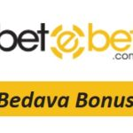 Betebet Bedava Bonus