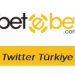 Betebet Twitter Türkiye